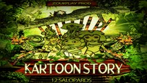 KARTOONS STORY Vol 1 Ft. Les 12 salopards - KARTOONS STORY Vol 1