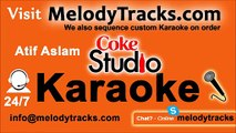 Tajdar e Haram KARAOKE - Atif Aslam - Coke Studio Version - Pakistani Mp3