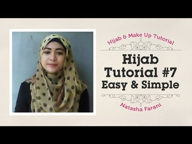 Hijab Tutorial Easy Simple Natasha Farani 7 Video Dailymotion