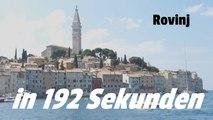 Rovinj - Istrien - Kroatien in 192 Sekunden
