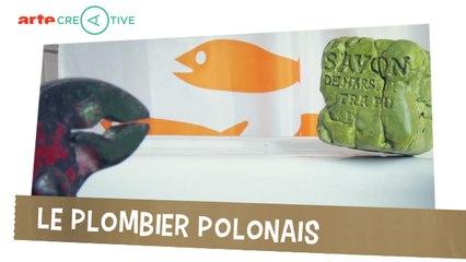 Le plombier polonais - Objectivement #18