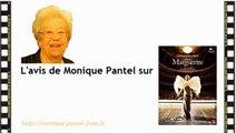 Monique Pantel : avis sur Marguerite, Agents très spéciaux, Much Loved.