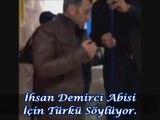 İhsan Demirci Abisi İçin Türkü Söylüyor.