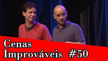 Improvável - Cenas Improváveis #50