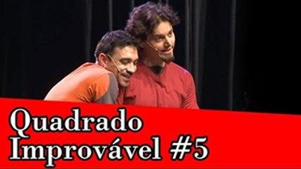 Improvável - Quadrado Improvável #5