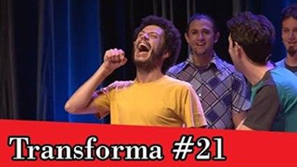Improvável - Transforma #21