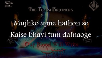 The Tejani Brothers - Apne Hathon Se (Official Lyrics Video)