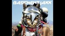 Basement Jaxx ft. Kelis, Meleka & Chipmunk Scars