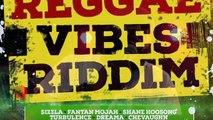 REGGAE VIBES RIDDIM feat Sizzla, Lutan Fyah, Fantan Mojah, Turbulence & More