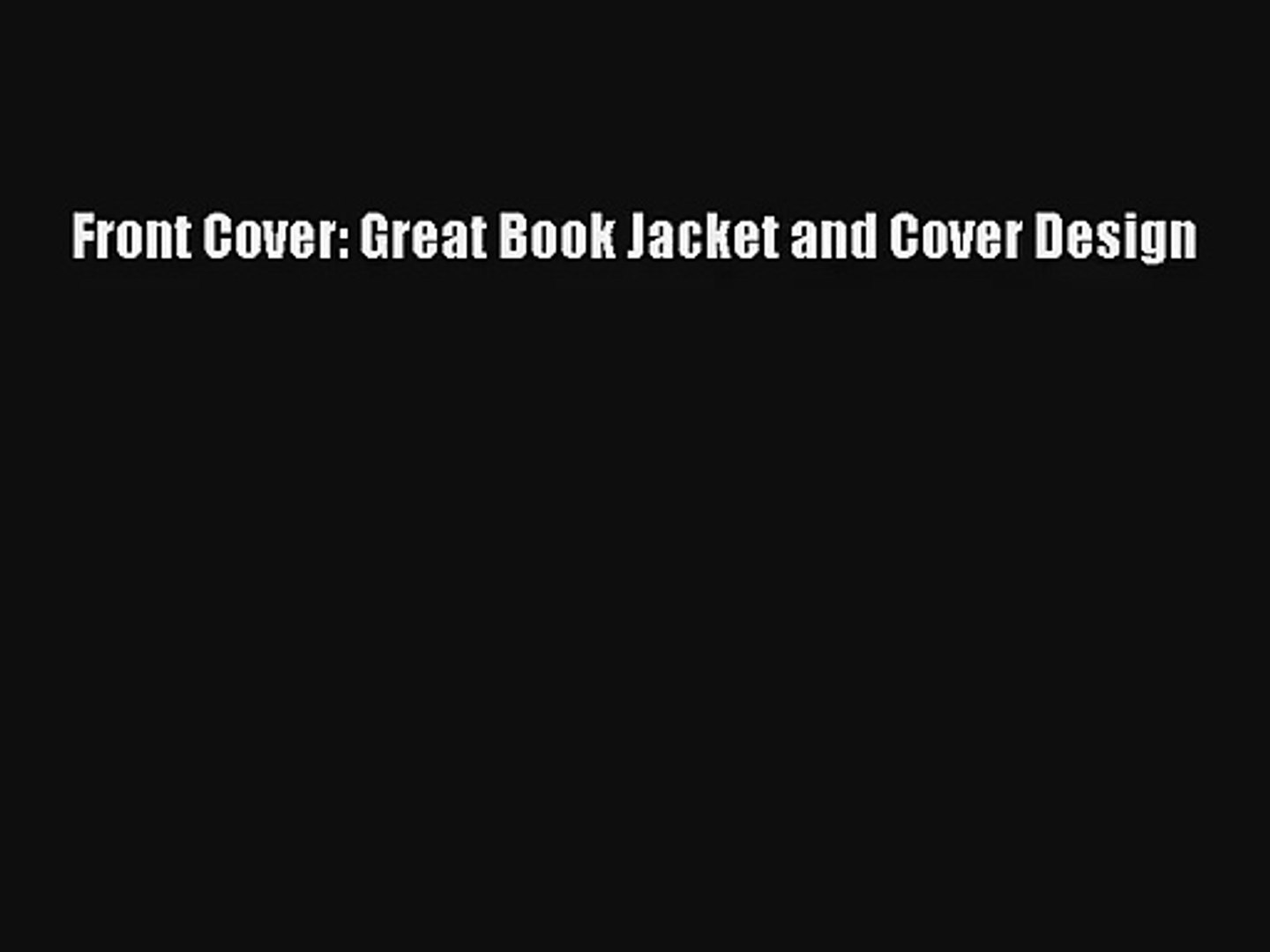 Download Front Cover: Great Book Jacket and Cover Design PDF Online