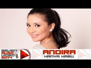 Andira - Hanya Kamu (Official Video)