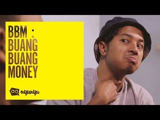 BBM : Buang-Buang Money