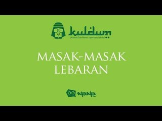 #KULDUM 26 : Masak masak Lebaran