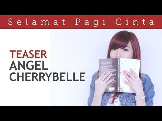 Selamat Pagi Cinta (Official Teaser) - Angel Cherrybelle Version    Video Moge Series