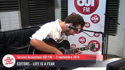 Editors - Life Is A fear - Session acoustique OÜI FM
