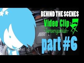 Teenebelle Tersenyumlah BTS Video Clip Part 6