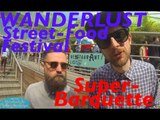 SUPER BARQUETTE - Wanderlust Street Food Festival - BONUS #ALRDMH
