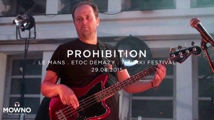 PROHIBITION - Teriaki Festival 2015 - Live in Le Mans