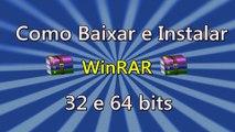 Como Baixar e Instalar o Winrar (32 bits/64 Bits) PT-BR