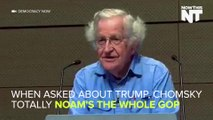 Noam Chomsky Rips The Entire Republican Field To Shreds