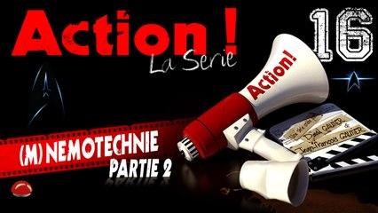 Action ! (la série) - Episode 16 - Mnemotechnie - Partie 2