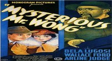The Mysterious Mr Wong - 1/2 (1935 mystery/thriller film) - Bela Lugosi