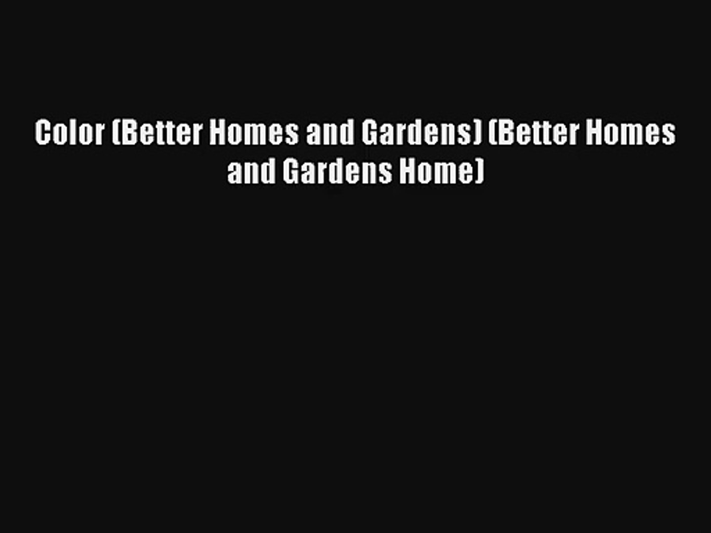 Color (Better Homes and Gardens) (Better Homes and Gardens Home) DOWNLOAD BOOKs