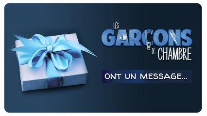 Les Garçons De Chambre [ont un message...]