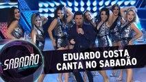 Eduardo Costa canta no Sabadão