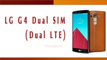 LGG4 Dual SIM (Dual LTE) Smartphone Specifications & Features