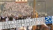Pèlerinage à La Mecque: Plus de 700 morts dans une bousculade