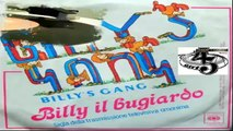 Billy Il Bugiardo/Billy Il Bugiardo (Instrumental) Billy'S Gang 1980 (Facciate:2)