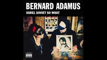 Bernard Adamus - Le blues à GG [Version officielle]