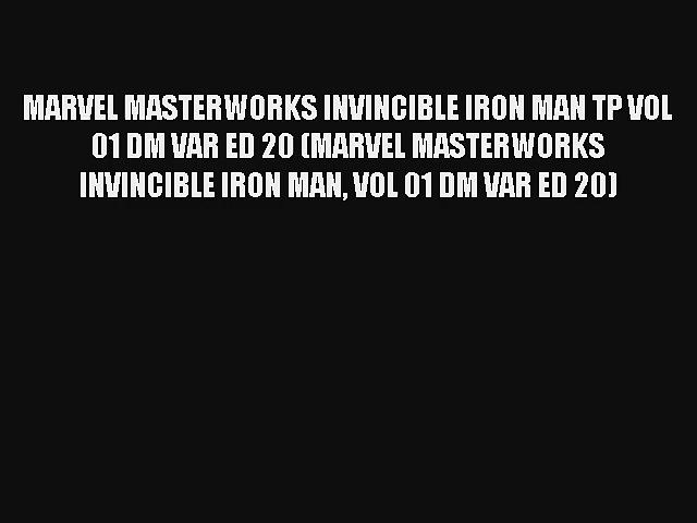 MARVEL MASTERWORKS INVINCIBLE IRON MAN TP VOL 01 DM VAR ED 20 (MARVEL MASTERWORKS INVINCIBLE