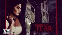 Definition of Fear ft - Official Trailer (2015) - Jacqueline