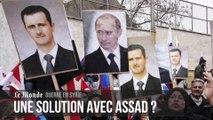 Etat islamique et guerre en Syrie : une solution avec Assad est-elle possible ?