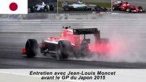 Entretien avec Jean-Louis Moncet avant le GP du Japon 2015