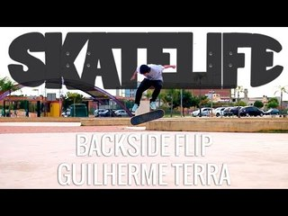 Backside Flip | Tutorial #SKATELIFE | Guilherme Terra