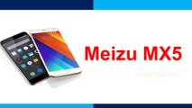 MeizuMX5 Smartphone Specifications & Features