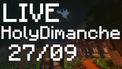 HolyDimanche 27-09 pt2