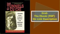 The Tunnels of Cu Chi A Harrowing Account of America's Tunnel Rats in