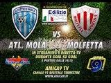 Atletico Mola - Molfetta | Diretta Streaming