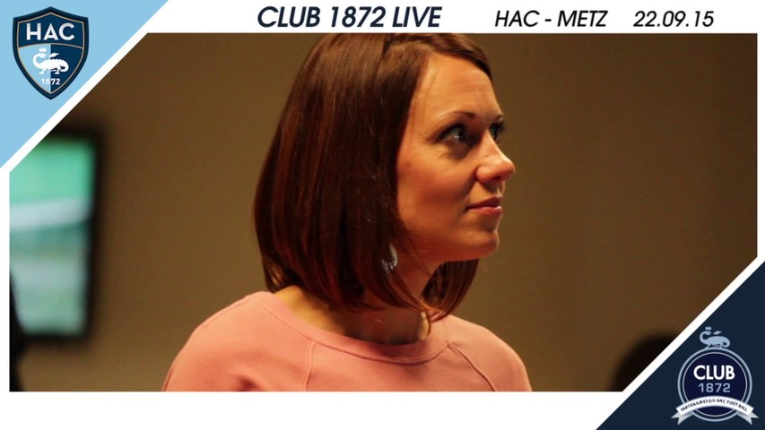 Club 1972 Live - HAC / Metz - 22.09.2015