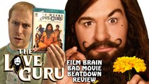 Bad Movie Beatdown: The Love Guru (REVIEW)