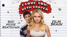 Bad Movie Beatdown: I Love You, Beth Cooper (REVIEW)