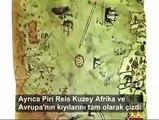 Piri Reis' in haritasının gizemi çözülemiyor.
