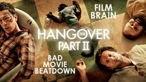 Bad Movie Beatdown: The Hangover - Part 2 (REVIEW)