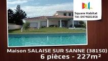 A vendre - Maison/villa - SALAISE SUR SANNE (38150) - 6 pièces - 227m²