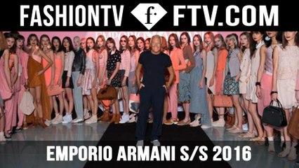 Emporio Armani SS 2016 Fashion Show | FTV.com