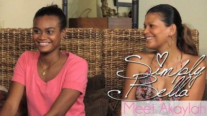 Meet Akaylah | Simply Bella [Episode 1]